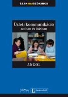 Vera Eck-Simon Drennan - Üzleti kommunikáció szóban és írásban - ANGOL