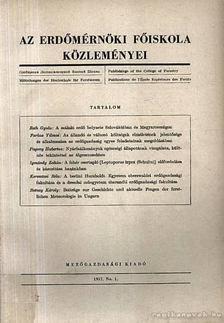 Dr. Botvay Károly - Az Erdőmérnöki Főiskola közleményei 1957 No. 1. [antikvár]