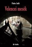 Judit Pados - Velencei mesék [eKönyv: epub, mobi]<!--span style='font-size:10px;'>(G)</span-->