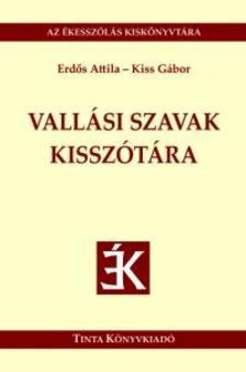 Erdős Attila, Kiss Gábor - Vallási szavak kisszótára