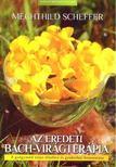 Mechthild Scheffer - Az eredeti Bach-virágterápia