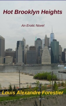 Forestier Louis Alexandre - Hot Brooklyn Heights - An Erotic Novel [eKönyv: epub, mobi]