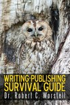 Worstell Robert C. - Writing-Publishing Survival Guide [eKönyv: epub, mobi]