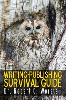 Worstell Robert C. - Writing-Publishing Survival Guide [eKönyv: epub, mobi]