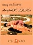 ESCHSTRUTH, NATALY von - Magamért szeressen [eKönyv: epub, mobi]<!--span style='font-size:10px;'>(G)</span-->