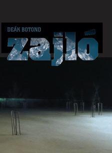 Deák Botond - Zajló
