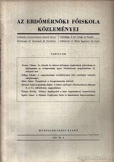 Dr. Botvay Károly - Az Erdőmérnöki Főiskola közleményei 1957 No. 2. [antikvár]