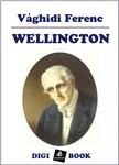 VÁGHIDI FERENC - Wellington [eKönyv: epub,  mobi]