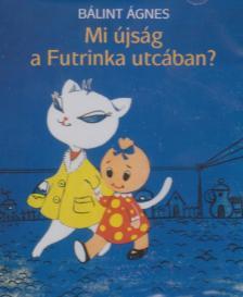 Kútvölgyi Erzsébet (felolvassa) - Mi újság a Futrinka utcában - hangoskönyv