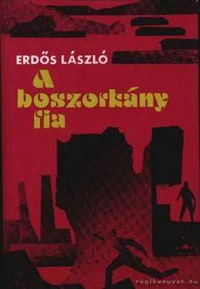Erdős László - A boszorkány fia [antikvár]