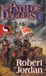 Robert Jordan - The Path of Daggers [antikvár]