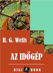 H. G. Wells - Az időgép [eKönyv: epub, mobi]