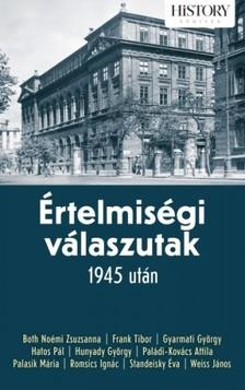 Papp Gábor szerk. - Értelmiségi válaszutak 1945 után [eKönyv: epub, mobi]