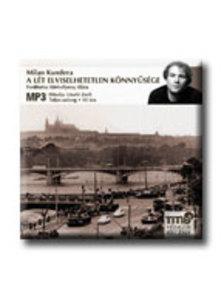 Milan Kundera - A LÉT ELVISELHETETLEN KÖNNYŰSÉGE - HANGOSKÖNYV - MP3