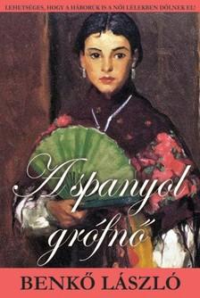 Benkő László - A spanyol grófnő [eKönyv: epub, mobi]