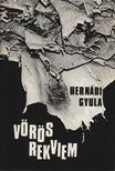 Hernádi Gyula - Vörös rekviem [antikvár]