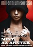 David Lagercrantz - Mint az árnyék [eKönyv: epub, mobi]<!--span style='font-size:10px;'>(G)</span-->