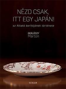Gerlóczy Márton - Nézd csak, itt egy japán! - ÜKH 2018