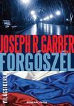 Joseph R. Garber - Forgószél<!--span style='font-size:10px;'>(G)</span-->
