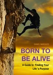 Marques Daniel - Born to Be Alive [eKönyv: epub, mobi]