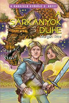 Morgan Rice - A sárkányok dühe