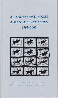 Gróh Gáspár (szerk.), Kodolányi Gyula (szerk.) - A rendszerváltozás a Magyar Szemlében 1992-2002 [antikvár]