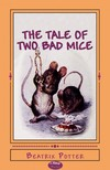 Beatrix Potter - The Tale of Two Bad Mice [eKönyv: epub,  mobi]