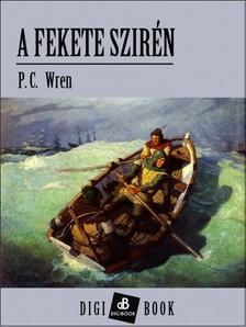 Wren, P. C. - A fekete szirén [eKönyv: epub, mobi]