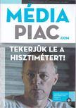 Dr. Szakács László - Médiapiac.com XIV. évf. 7-8. szám [antikvár]