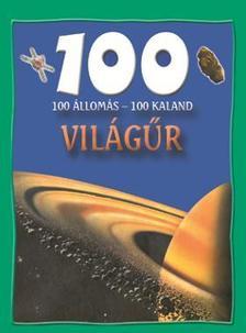 Sue Becklake - VILÁGŰR - 100 ÁLLOMÁS-100 KALAND