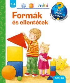 Andrea Erne - FORMÁK ÉS ELLENTÉTEK - SCOLAR MINI