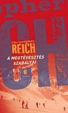 Reich, Christopher - A megtévesztés szabályai