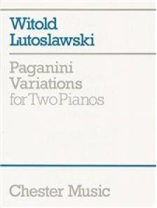 LUTOSLAWSKI, WITOLD - PAGANINI VARIATIONS FOR TWO PIANOS