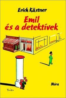Erich Kästner - Emil és a detektívek (11. kiadás)