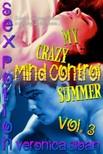 Sloan Veronica - Sex Potion: My Crazy Mind Control Summer 3 [eKönyv: epub, mobi]