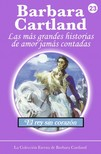 Barbara Cartland - El Rey sin Corazón [eKönyv: epub, mobi]