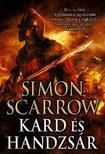 Simon Scarrow - Kard és handzsár<!--span style='font-size:10px;'>(G)</span-->