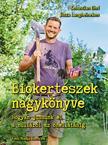 Sebastian Ehrl, Jutta Langheineken - Biokertészek nagykönyve - Hogyan jussunk el a nulláról az önellátásig<!--span style='font-size:10px;'>(G)</span-->
