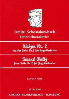 SOSZTAKOVICS / SCHOSTAKOWITSCH - WALZER NR.2 FÜR KLAVIER AUS DER SUITE NR.2 FÜR JAZZ-ORCHESTER (R.KULA)
