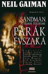 Neil Gaiman - Sandman, az Álmok Fejedelme:Párák évszaka - Képregény 4.kötet