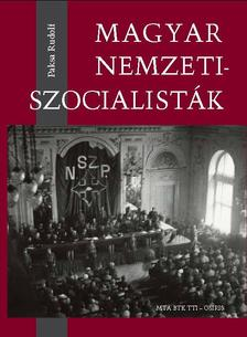 Paksa Rudolf - Paksa Rudolf: Magyar nemzetiszocialisták