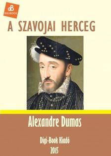 Alexandre DUMAS - A szavojai herceg [eKönyv: epub, mobi]