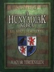 NEMERE ISTVÁN - A Hunyadiak kora. A 15-ik század eseményei  [eKönyv: epub, mobi]<!--span style='font-size:10px;'>(G)</span-->