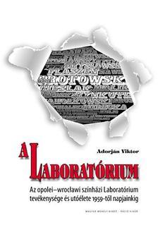 Adorján Viktor - A Laboratórium