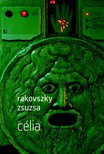 Rakovszky  Zsuzsa - Célia  [eKönyv: epub, mobi]