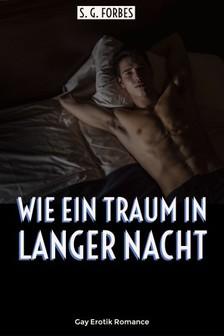 Forbes S. G. - Wie ein Traum in langer Nacht [eKönyv: epub, mobi]