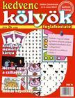 CSOSCH KIADÓ - Kedvenc Kölyök Foglalkoztató 26.<!--span style='font-size:10px;'>(G)</span-->