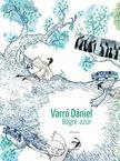 Varró Dániel - Bögre azúr<!--span style='font-size:10px;'>(G)</span-->