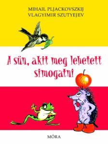 Pljackoviszkij - A sün, akit meg lehetett simogatni