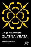 Lovrenčić Sanja - Zmije Nikonimora,  3. dio - Zlatna vrata [eKönyv: epub,  mobi]